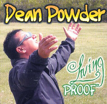 Living Proof - Dean Powder<br>CRCD 6060