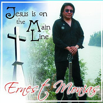 Jesus On The Mainline - Ernest Monias<br>CRCD 6061