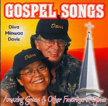 Gospel Songs - Diiva Miinwaa Davis - Amazing Grace & Other Favorites in Ojibwe<br>crcd 6058