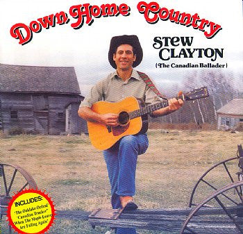 Down Home Country - Stew Clayton<BR>SSCD 4016