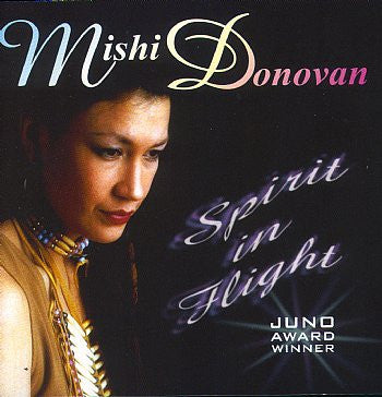 Spirit in Flight - Mishi Donovan<BR>sscd 4199