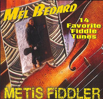 14 Favorite Fiddle Tunes - Mel Bedard<br>sscd 421