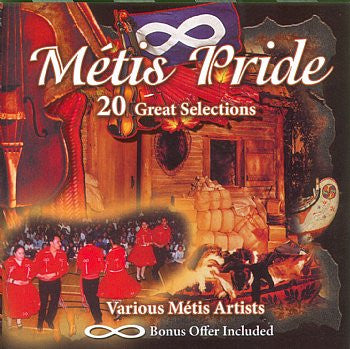 Metis Pride - 20 Great Selections<br>sscd 4556