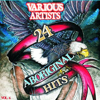 24 Aboriginal Hits Volume 6 - Various Artists<br>sscd 4566