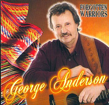 George Anderson  Forgotten Warriors<br>sscd 4580