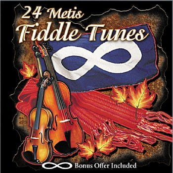 24 MÈtis Fiddle Tunes - Various Artists<br>sscd 536