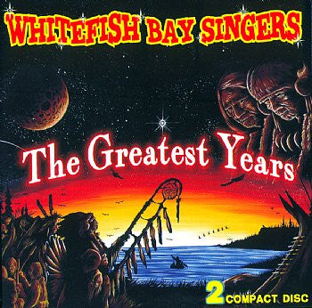 The Greatest Years - WhiteFish Bay Singers<br>sscd 4547