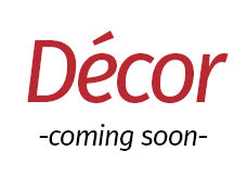 Decor - Coming Soon