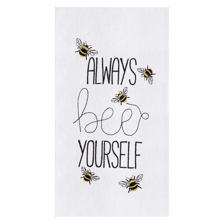 "White flour sack towel embroidered with yellow and black bumble bees and text that says ""always bee yourself""."