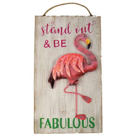 Stand Out and Be Fabulous, Flamingo Sign Wood with Raised Metal Accent