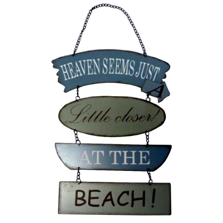 Heaven Seems Just a Little Closer At the Beach Metal Section Sign