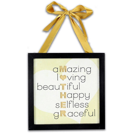 "Black frame, gold ribbon bow hanger. Text ""amazing loving beautiful happy selfless graceful"" which line up to spell ""Mother"""