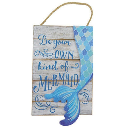 "Rectangular sign with 3d mermaid tail attached. Rope Hanger. Text that says ""Be your OWN kind of MERMAID""."
