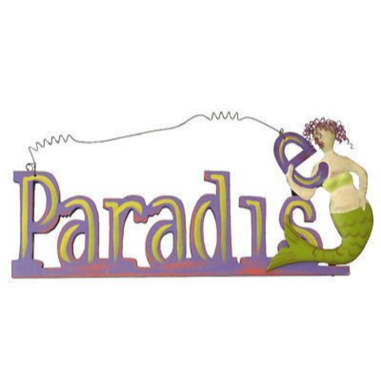 Paradise Sign with Wood Cut Out Letters with a Metal Mermaid and Wire Hanger