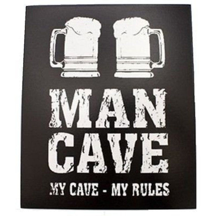 "Rectangle black sign with white print and 2 mugs of beer.  ""MAN CAVE MY CAVE - MY RULES""."