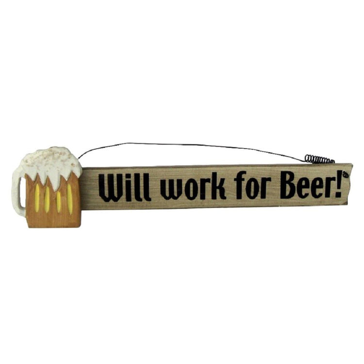 "Rectangle sign with wire hanger and beer mug accent ""Will work for Beer!"""