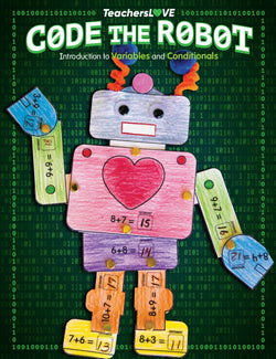 Code the Robot: Introduction to Variables and Conditionals