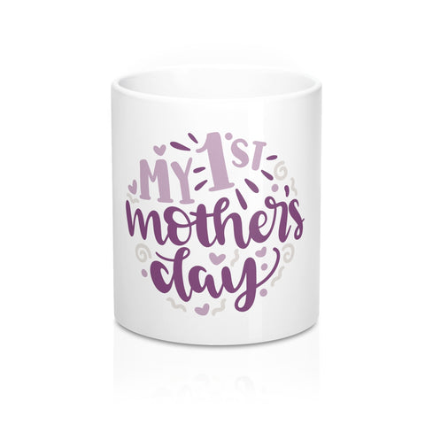 My First Mother's Day Ceramic 11oz Mug - Inspired By Savy