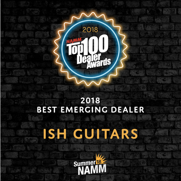 Ish Guitars Named Best Emerging Dealer at NAMM 2018 Dealer Awards
