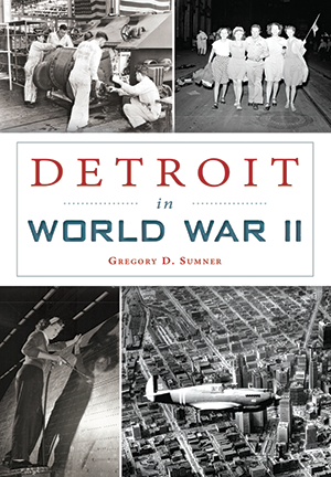 Detroit in World War II