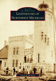 Lighthouses of Northwest Michigan