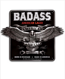 Made in Detroit Badass American Lager Metal Sign