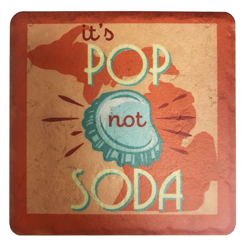 It's Pop Not Soda Coaster