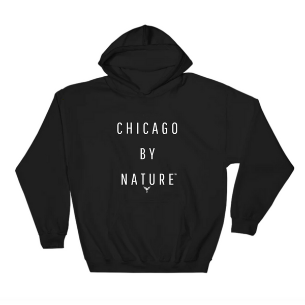 Chicago By Nature Hoodie