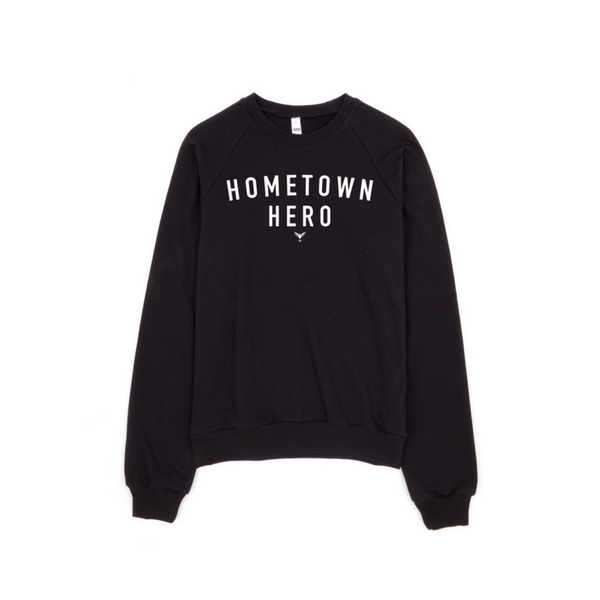 Hometown Hero Sweatshirt