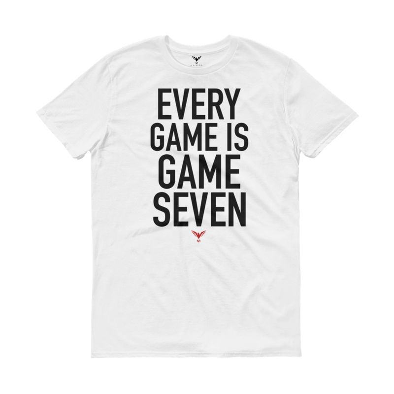 Every Game Is Game Seven Tee