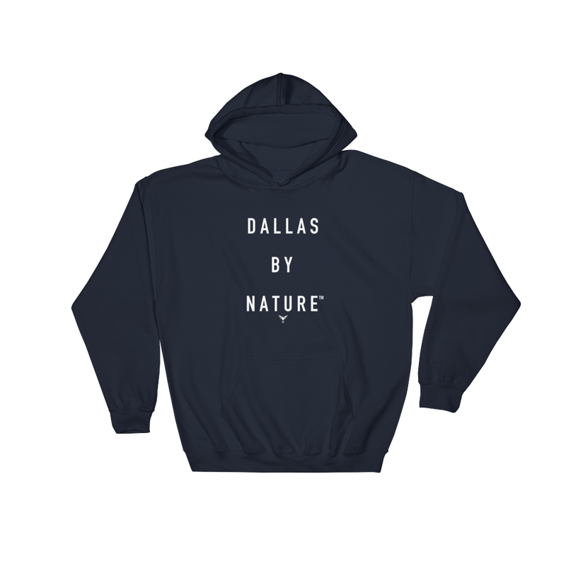 Dallas By Nature Hoodie