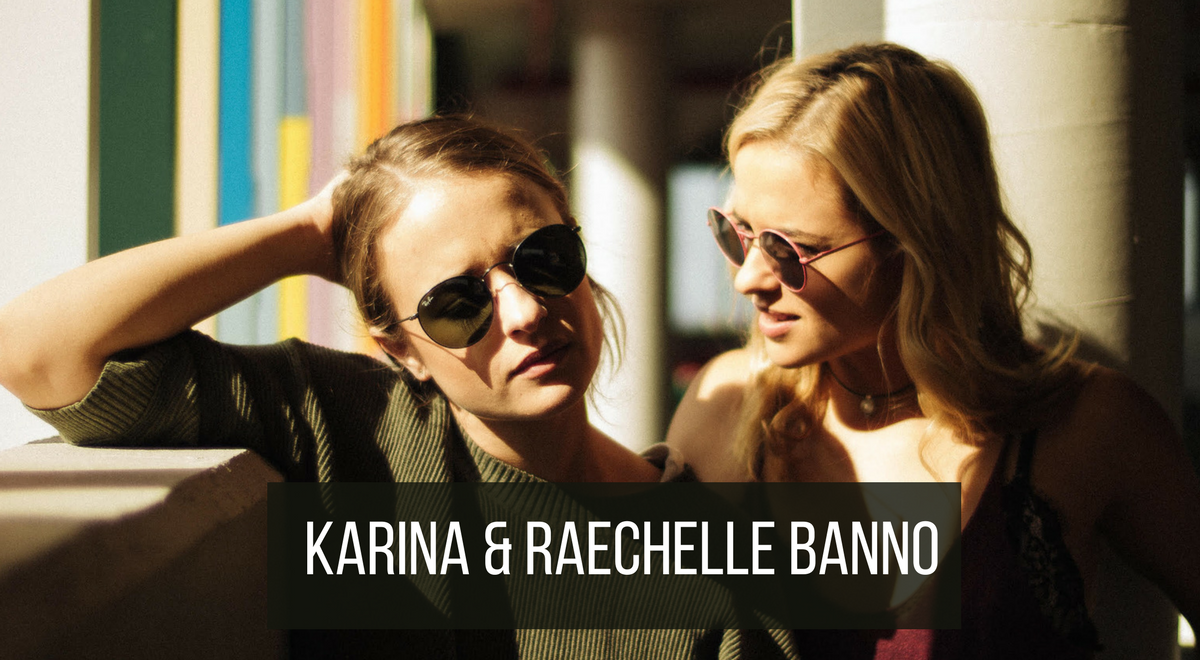 What it is like being twins in the spotlight with Karina and Raechelle Banno