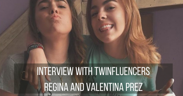 Interview with Twinfluencers Regina and Valentina Prez