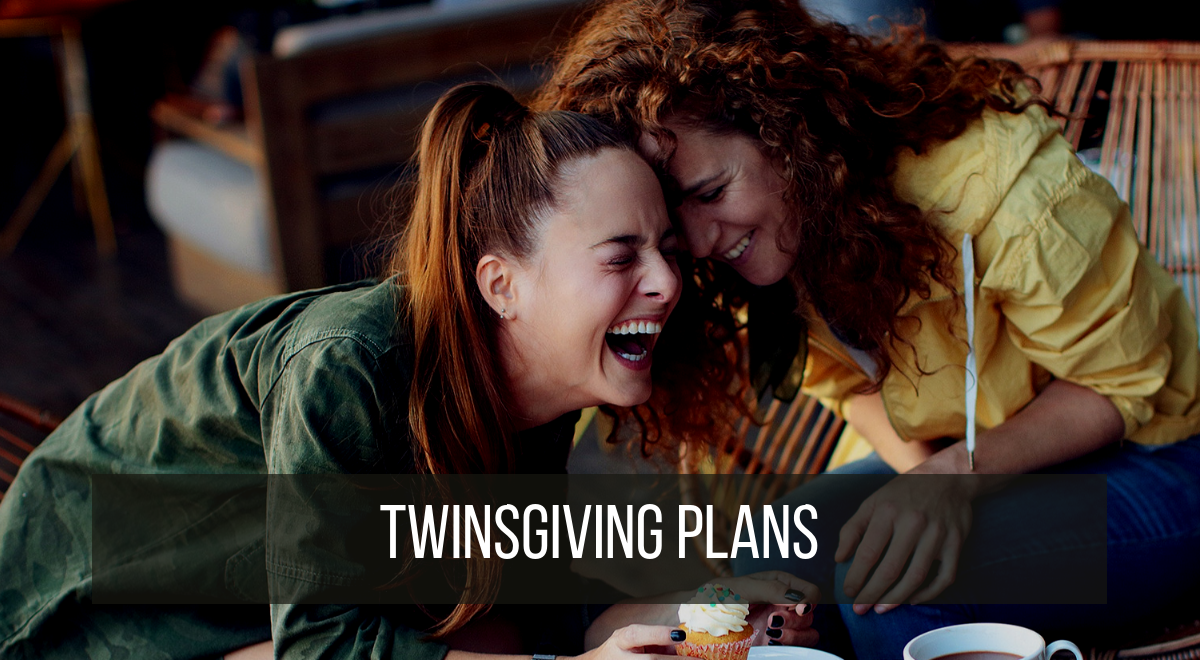 5 ways to celebrate twinsgiving