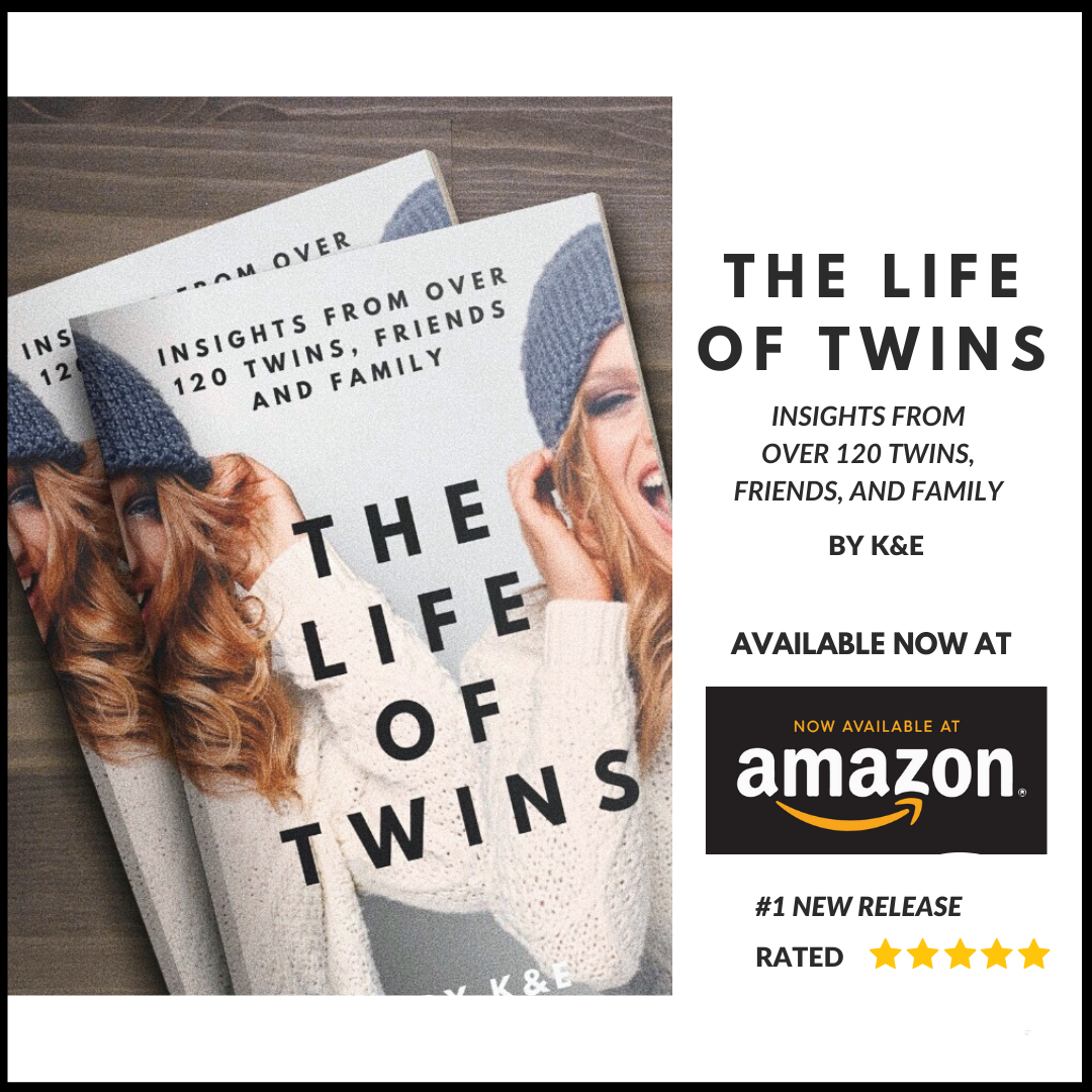 Must-read twin book The Life of Twins book by K&E - Insights from 120 twins, friends and family available now