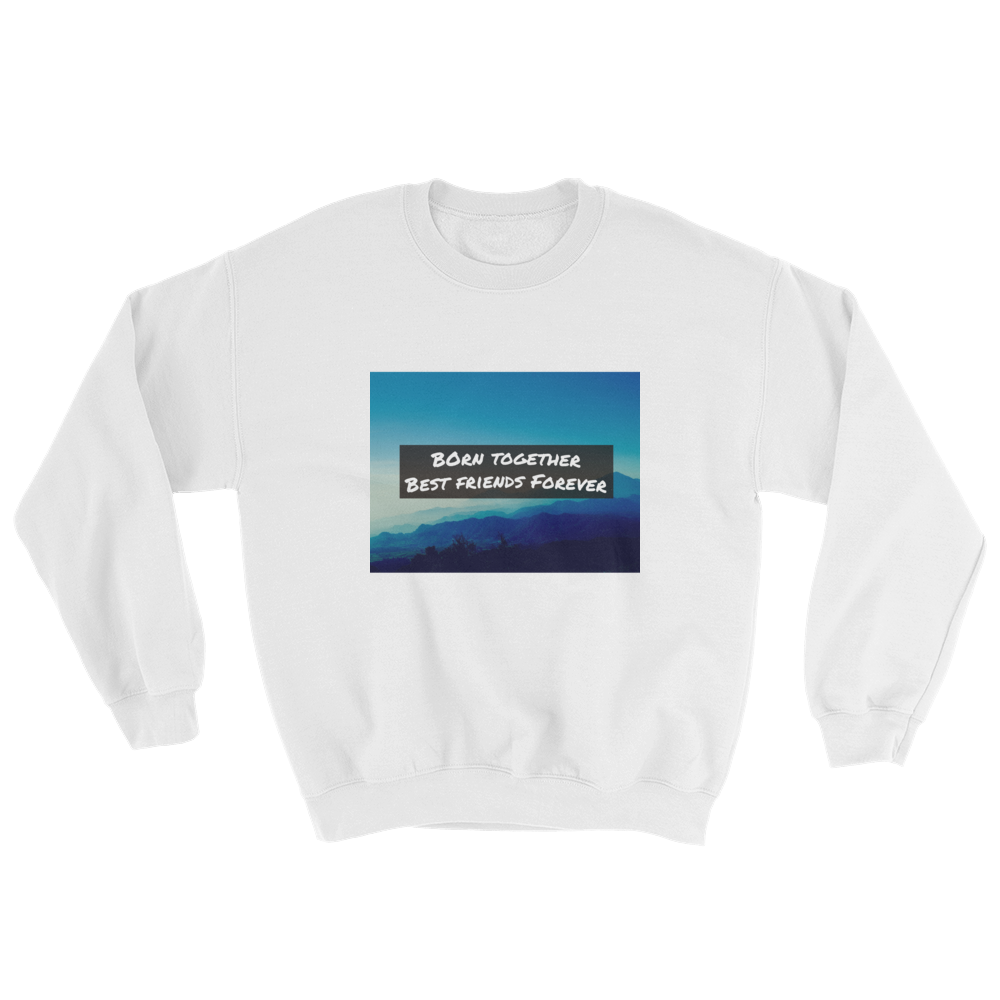 Born Together, Best Friends Forever Sweater