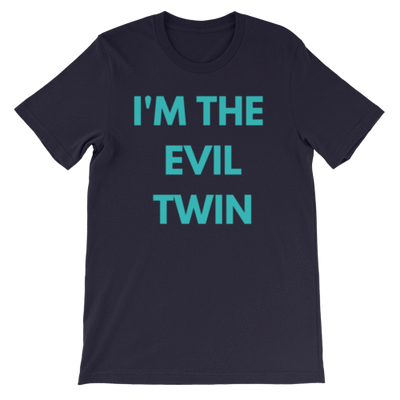 I'm The Evil Twin Unisex T-shirt (Navy)