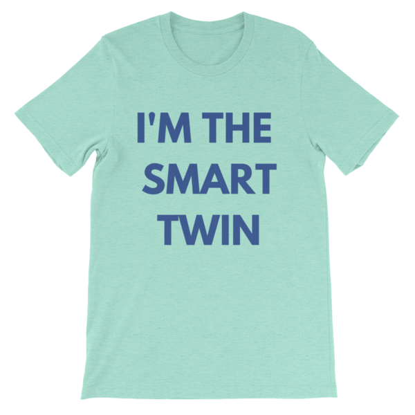 I'm The Smart Twin Unisex T-shirt (Mint) - Fashion for twins TWINNING STORE