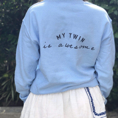 My twin is awesome Sweatshirt (light blue)