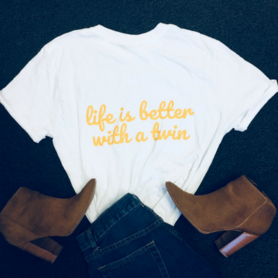 Life Is Better With A Twin T-shirt (White) - Fashion for twins TWINNING STORE