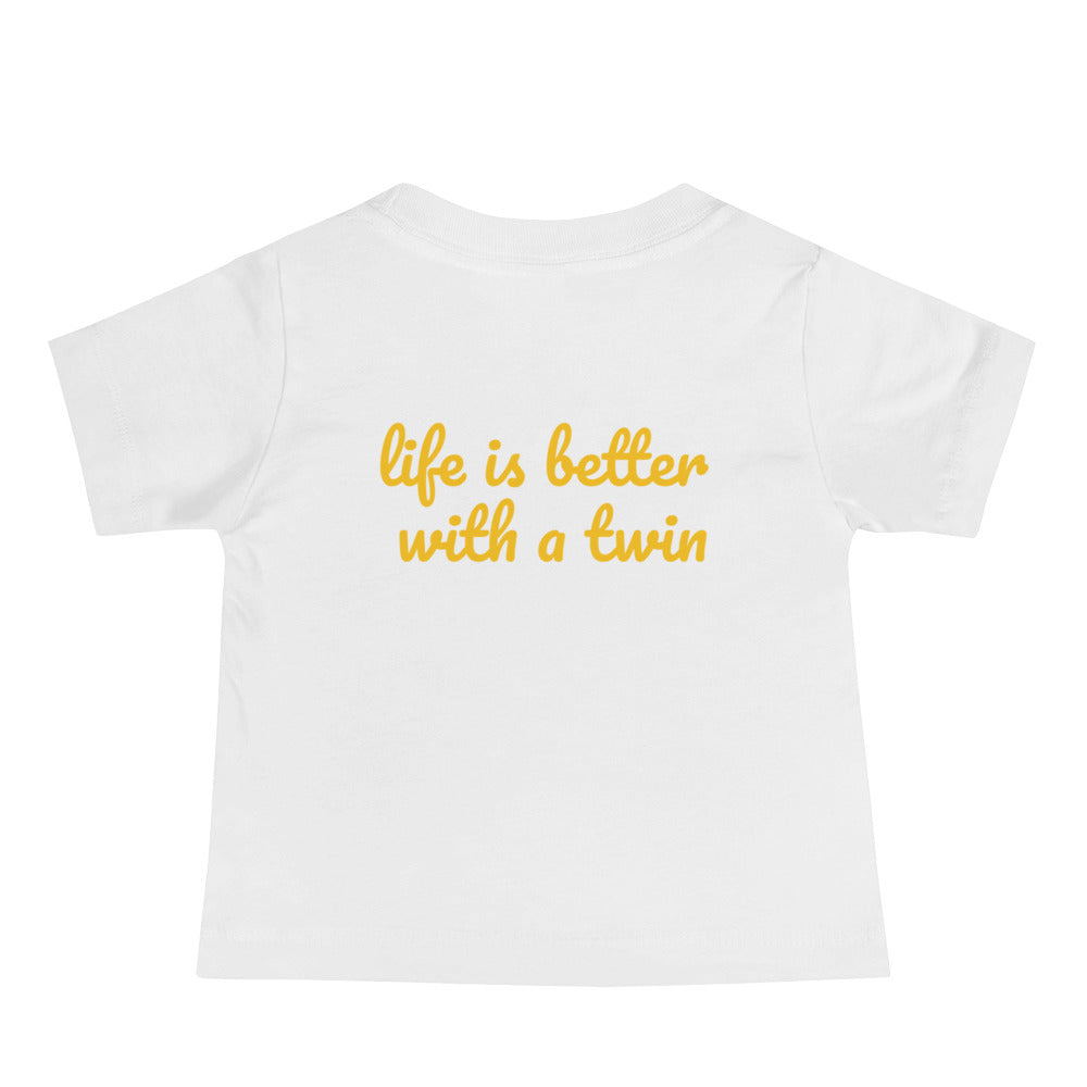 Life is Better with A Twin Baby T-shirt