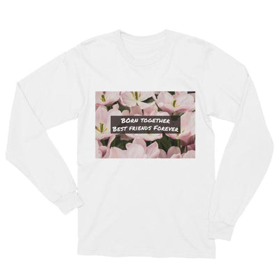 Born Together, Best Friends Forever Long Sleeve T-shirt (White) - Fashion for twins TWINNING STORE
