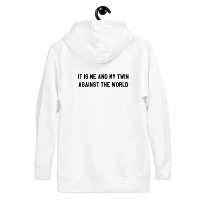 """It is me and my twin against the world"" Unisex Hoodie (White) - Twinning Store"