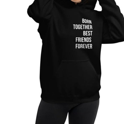 Born Together, Best Friends Forever Unisex Hoodie (Black)