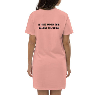 It is me and my twin against the world cotton t-shirt dress