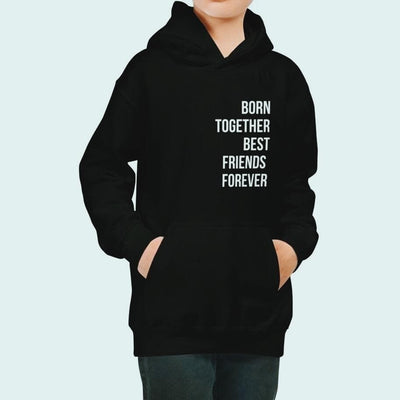 Born Together Best Friends Forever Unisex Kids Hoodie (Black)