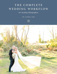The Complete Wedding Workflow for Photographers
