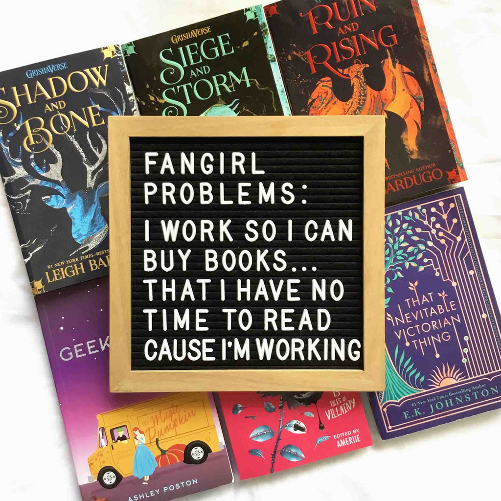 Fangirl Problems - Working for Books