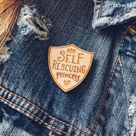 Self Rescuing Princess Feminist Enamel Lapel Pin Wooden