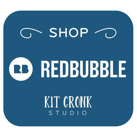Redbubble Shop Kit Cronk Studio